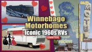 Winnebago Motorhomes Iconic 1960s RV Rental